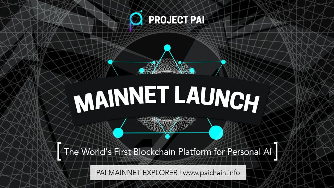 Project PAI Launches Mainnet!